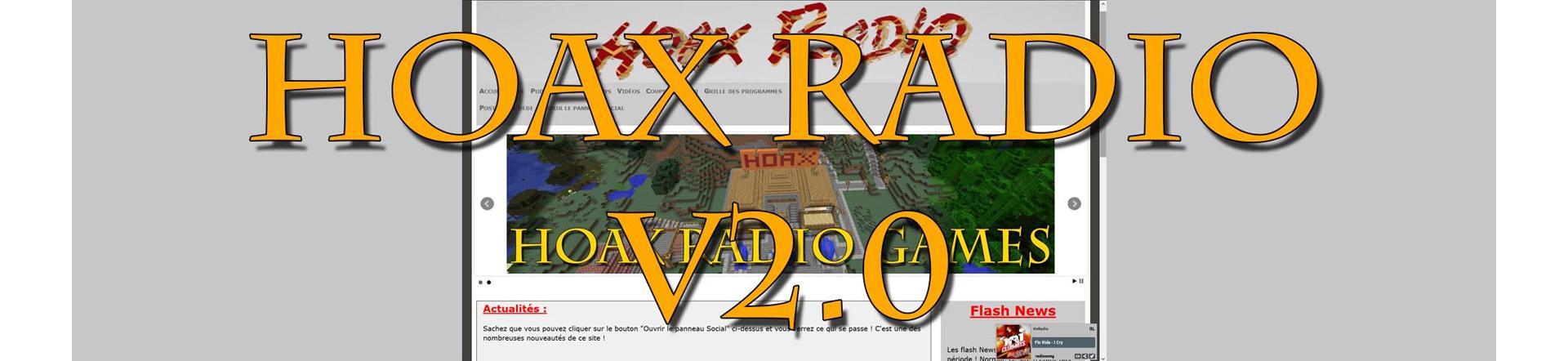 Découvrez le nouveau site de Hoax Radio, et comparez avec l'ancien !